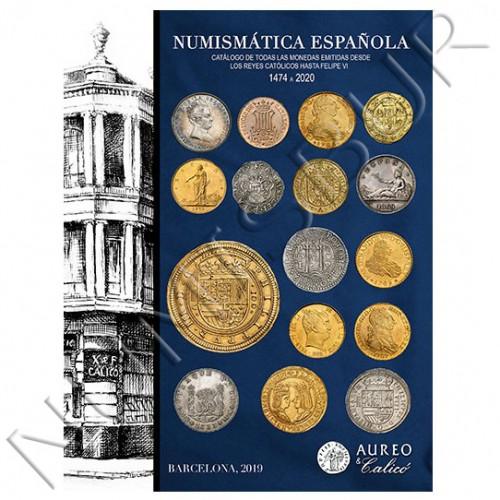Catalog Aureo & Calico 2020 - Spanish Numismatics 1474 to 2020