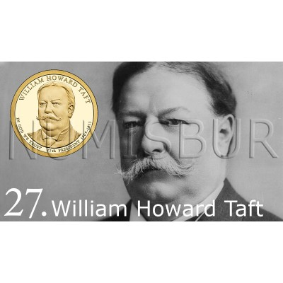 1$ EEUU 2013 - 27º William Howard Taft